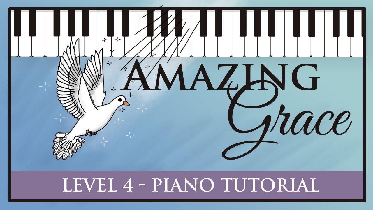 Amazing Grace - Level 4
