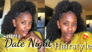 SIMPLE Date Night Hairstyle! 15 Min Or LESS Sis!