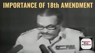 The Importance of 18th Amendment | By Farhan Memon