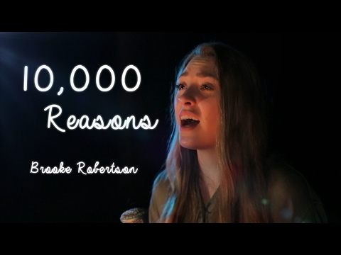 Download 10,000 Reasons (Cover By Brooke Robertson) HD Mp4 3GP Video and MP3