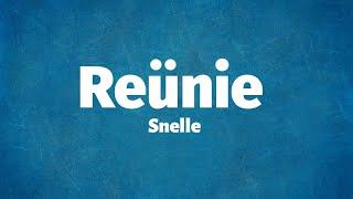 Snelle   Reünie   Lyrics