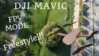 DJI mavic FPV mode freestyle