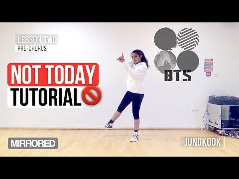 [Mirrored] BTS (방탄소년단) - NOT TODAY | Dance Tutorial