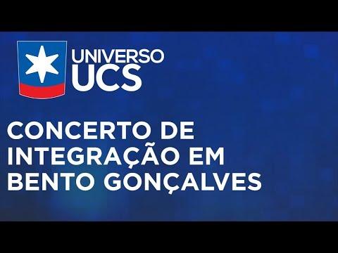Universo UCS - Concerto de Integração em Bento Gonçalves