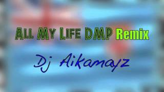 All My Life - DMP - Topic