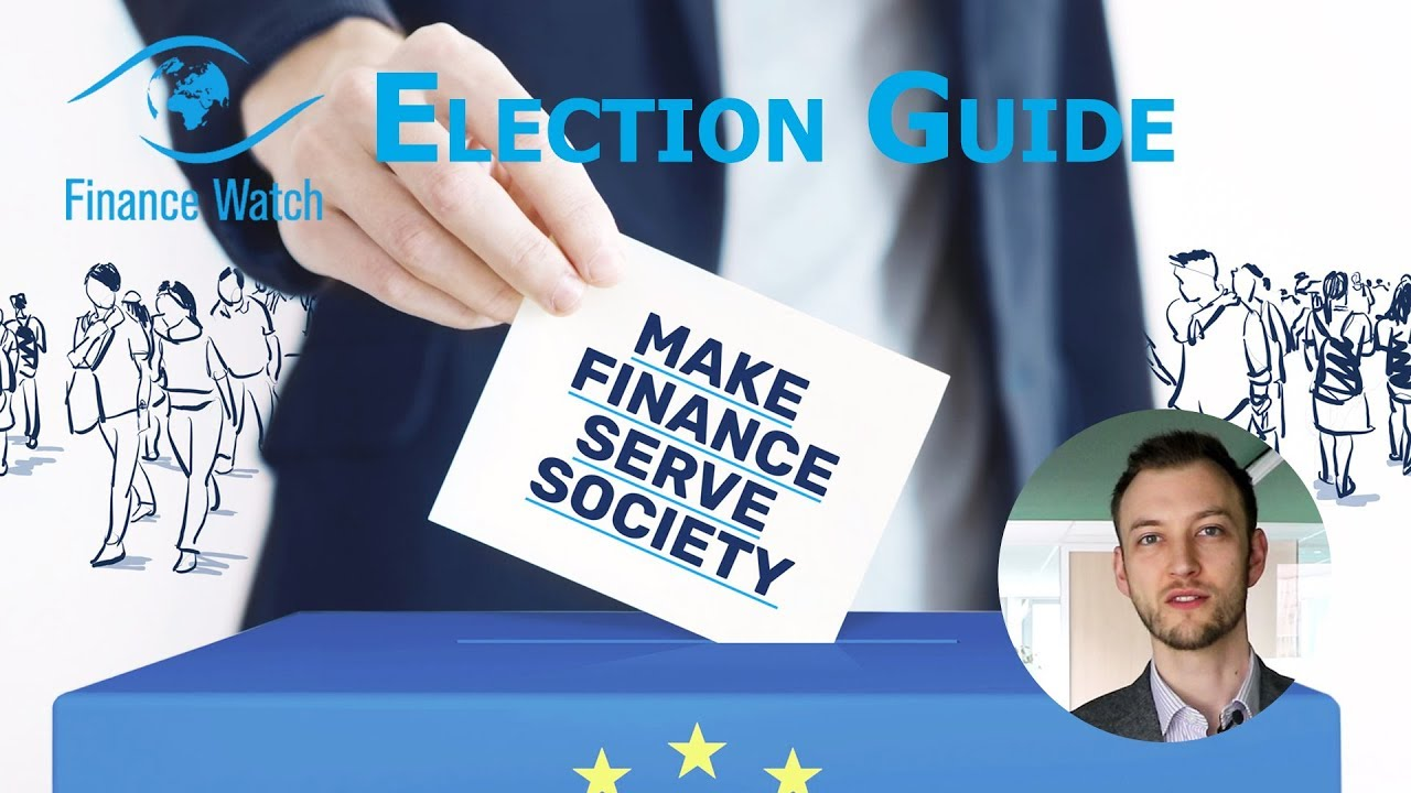 Finance Watch How to vote for a fair financial system