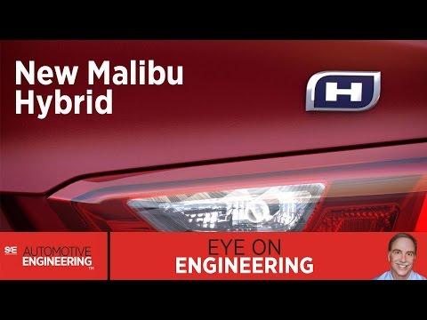 SAE Eye on Engineering: New Malibu Hybrid