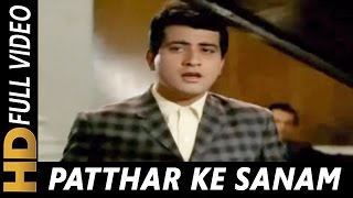 Mohammed Rafi | Patthar Ke Sanam 1967 Songs   - YouTube