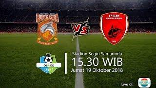 Live Streaming Indosiar, Borneo FC Vs PSM Makassar di Liga 1 2018, Jumat Pukul 15.30 WIB