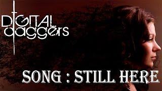 Digital Daggers   Still Here (ซับไทย Lyrics)