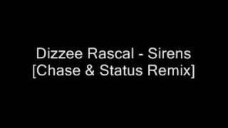 Dizzee Rascal - Sirens [Chase & Status Remix]