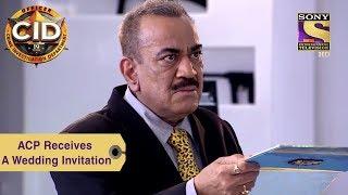 Your Favorite Character   ACP Pradyuman Receives A Wedding Invitation   CID