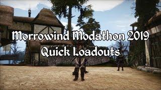 Morrowind Modathon 2019 - Quick Loadouts Showcase