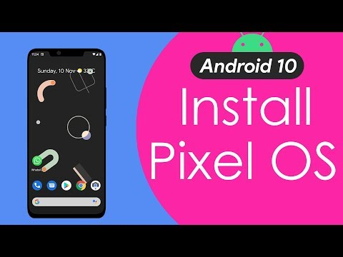 Install Android 10 On Any Phone | Pixel Experience
