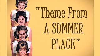 """""""Theme From A Summer Place"""" ❤ (Lyrics) ✿ THE LENNON SISTERS"""