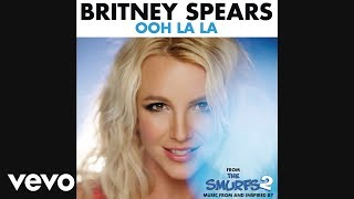 Britney Spears - Ooh La La (Audio)