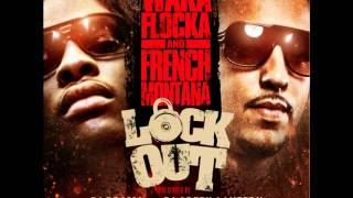 Waka Flocka Flame & French Montana - I Want It