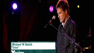 """Grace""   Michael W.Smith"
