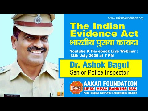 The Indian Evidence Act by Dr. Ashok Bagul (Sr.P.I.)