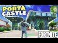 Porta Fort Vs Porta Fortress! | Fortnite New Castle!
