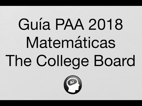 Matemáticas, PAAr 2018, College Board, Guía de estudios PAA Licenciaturas