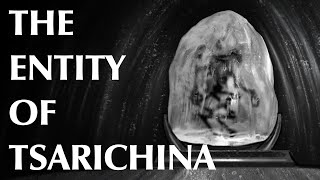 The Entity of Tsarichina