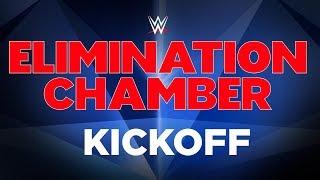 Elimination Chamber Kickoff: Feb. 17, 2019