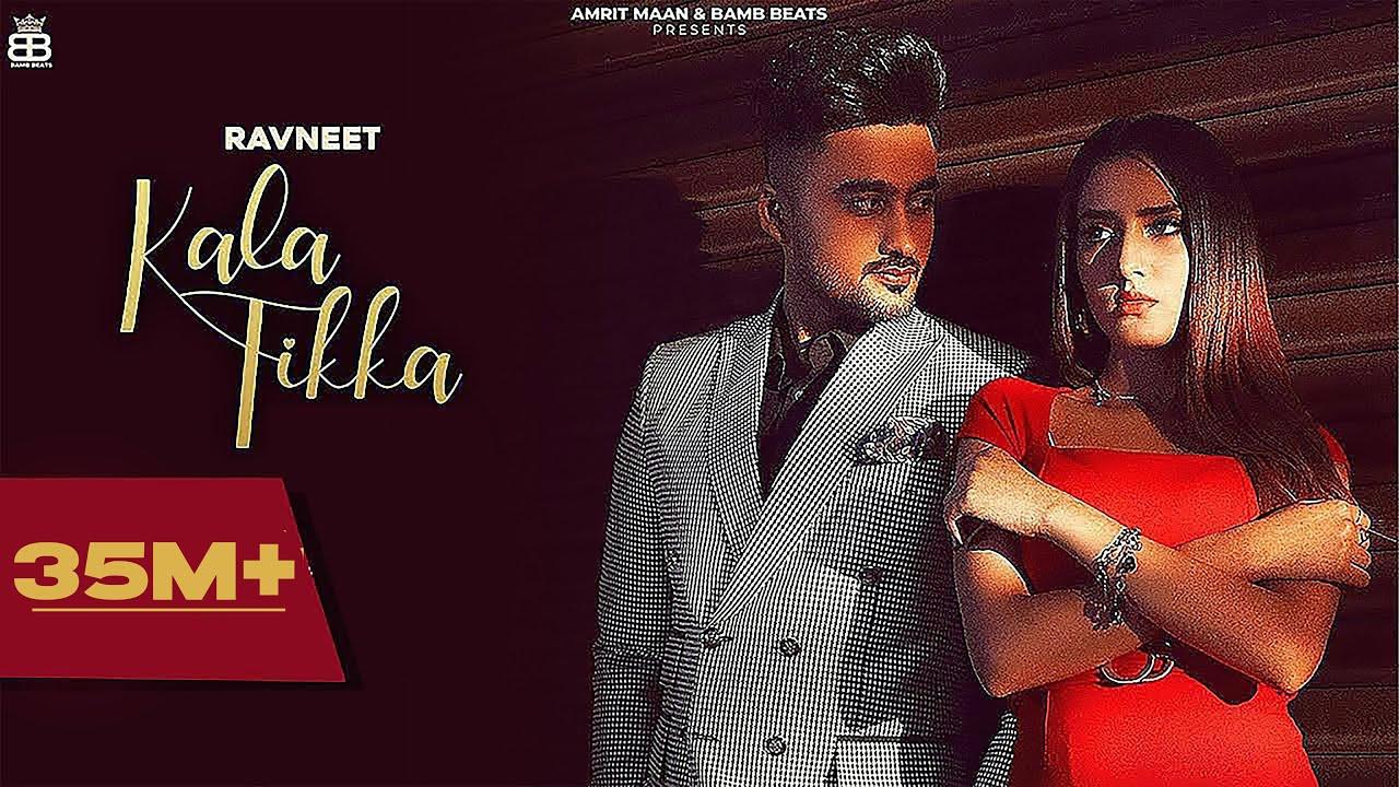 Kala Tikka (Official song) Ravneet   Akaisha - Latest Punjabi Songs 2021 - New Punjabi Songs 2021  Ravneet  Lyrics