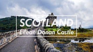 Day 4 - Visiting Eilean Donan Castle, Scotland