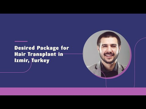 Desired-Package-for-Hair-Transplant-in-Izmir-Turkey