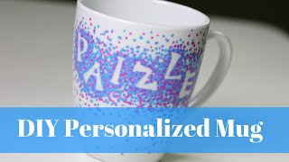 DIY Personalized Mug  That Wont Wash Offmp4