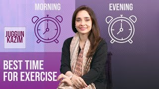 Best Time to Workout for Weight Loss | Morning VS Evening Workout | Juggun Kazim | Fitness