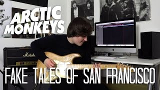 Fake Tales Of San Francisco - Arctic Monkeys Cover