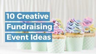 10 Creative Fundraising Event Ideas