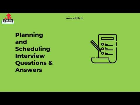 Interview Questions for Planning & Scheduling Jobs | Vskills.in ...