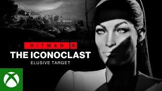Xbox HITMAN 3: The Iconoclast Elusive Target (Mission Briefing) anuncio