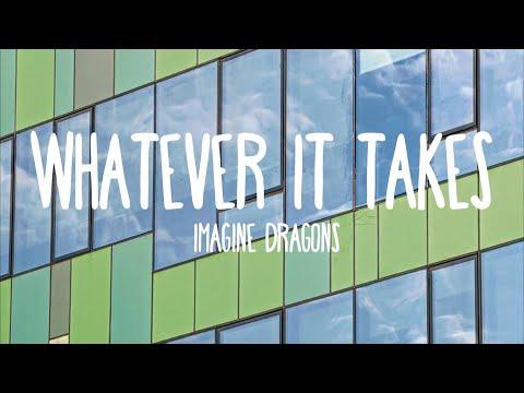 Whatever It Takes - Imagine Dragons (Lyrics)