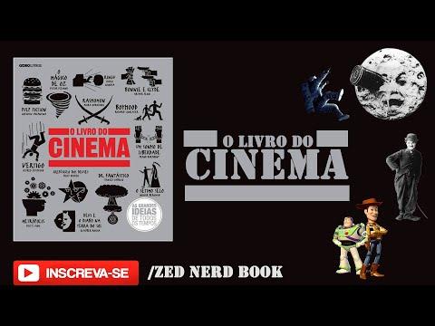 O Livro do Cinema - As Grandes Ideias de Todos os Tempos