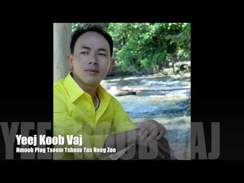 Yeej Koob Vaj's New Song 2017