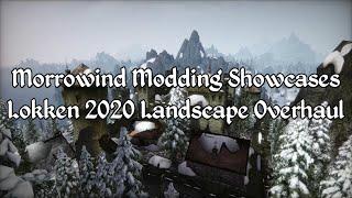 Morrowind Modding Showcases - Lokken 2020 Landscape Overhaul