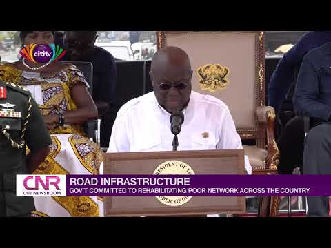 Nana Addo reaffirms the government's resolve to fix poor roads - Citi Newsroom