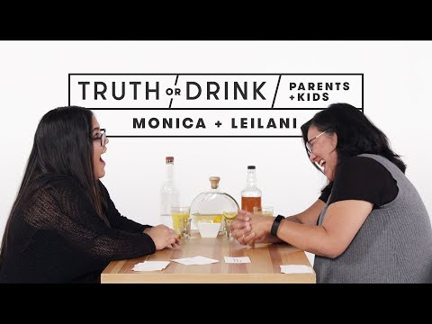 Parents and Kids Play Truth or Drink (Monica & Leilani)