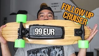 Follow Up Cruiser Elektro Skateboard | Unboxing und Review