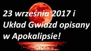 10 szokujących przepowiedni na 23 września 2017! Proroctwo z Apokalipsy wypełni się...