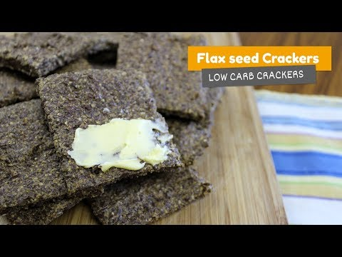 Video recipe: Flaxseed crackers   Low Carb Crackers #2