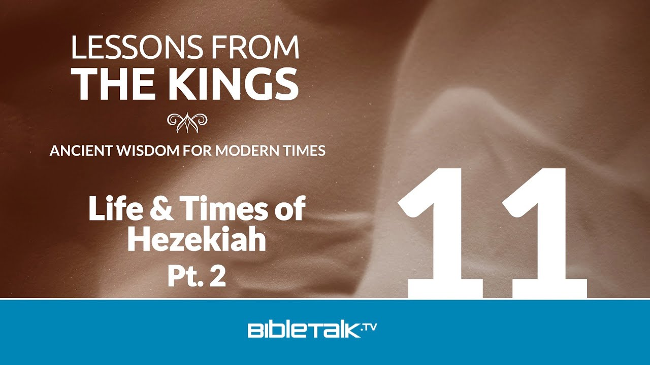 11. The Life and Times of Hezekiah