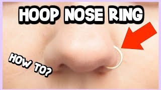 HOW TO PUT IN A HOOP NOSE RING + HELPFUL TRICK!