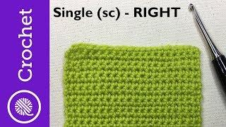 How to Single Crochet - Beginner Crochet Lesson 1 - Right Handed (CC)