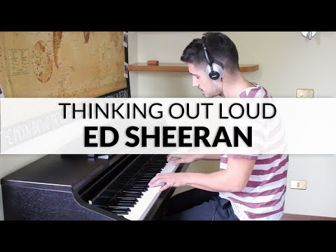 Ed Sheeran - Thinking Out Loud | Piano Cover