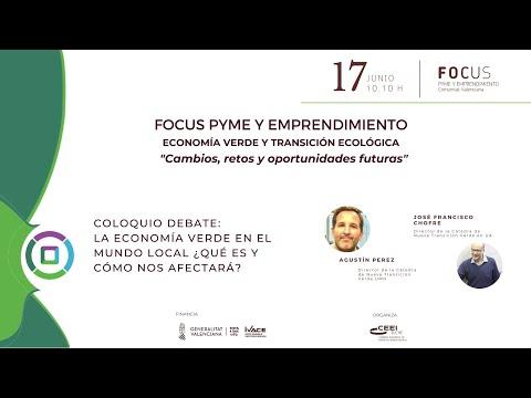 Debate coloquio: la economía verde en el mundo local - Focus Pyme y Emprendimiento Economía verde[;;;][;;;]